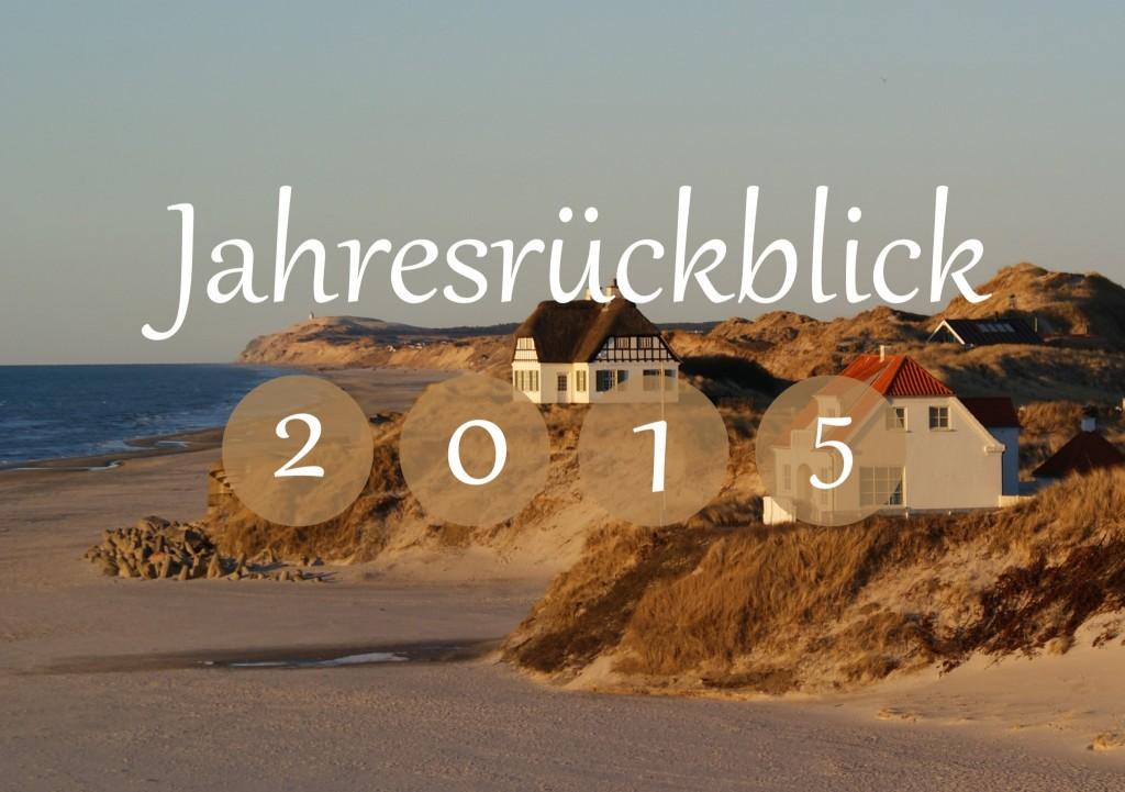 Dänemark wo das Glück wohnt Blog Jahresrückblick 2015